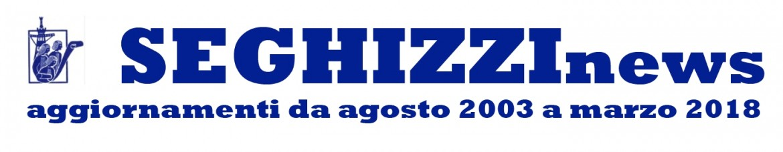 Seghizzinews testata 2003-2018